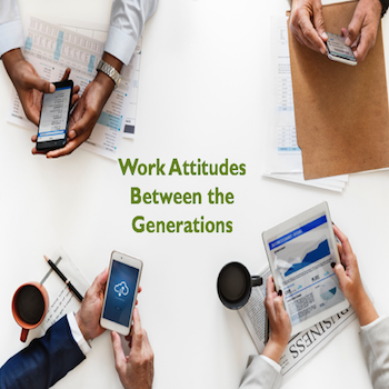Bridging Work Attitudes Between The Generations – Another Kind Of Culture Gap